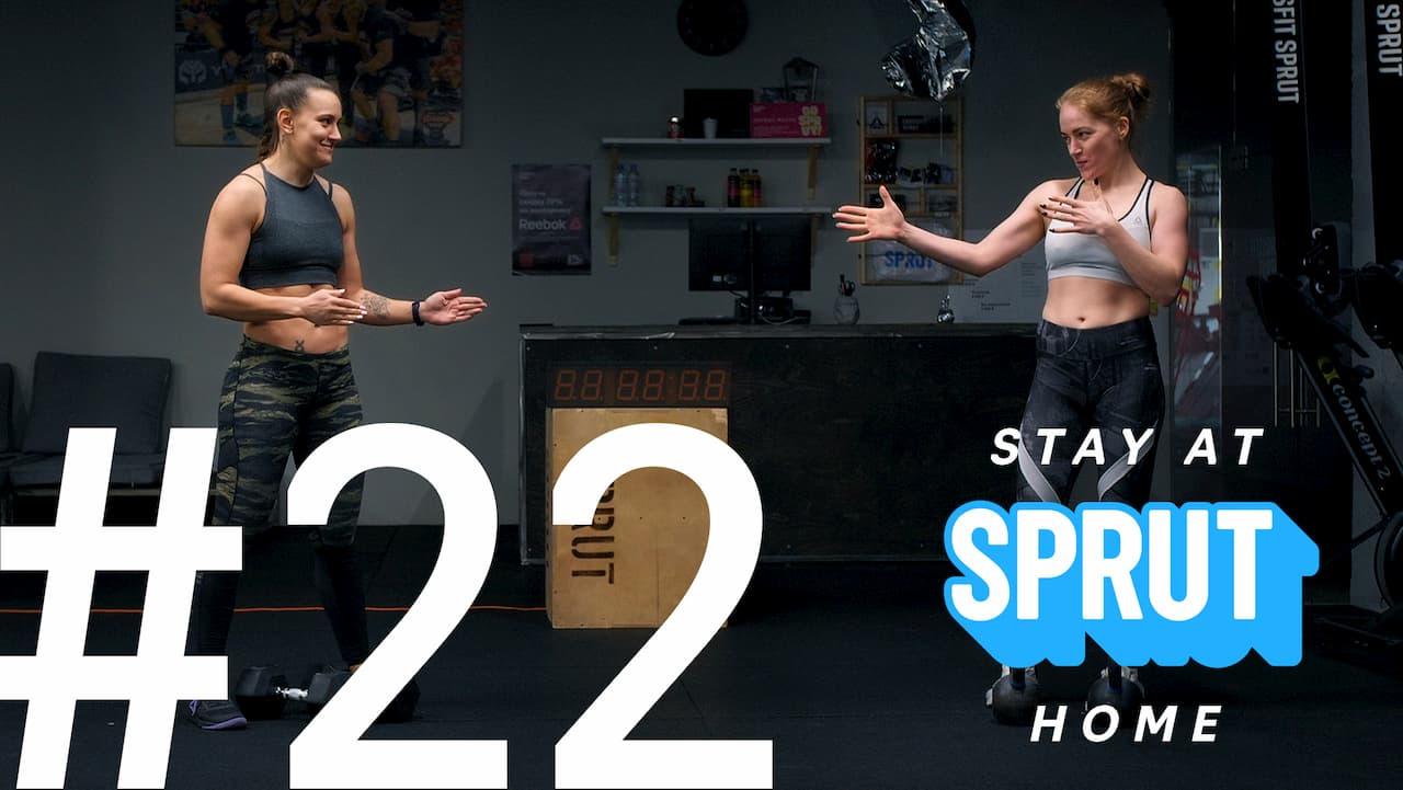 22 домашняя тренировка по кроссфиту SPRUT Stay-at-home