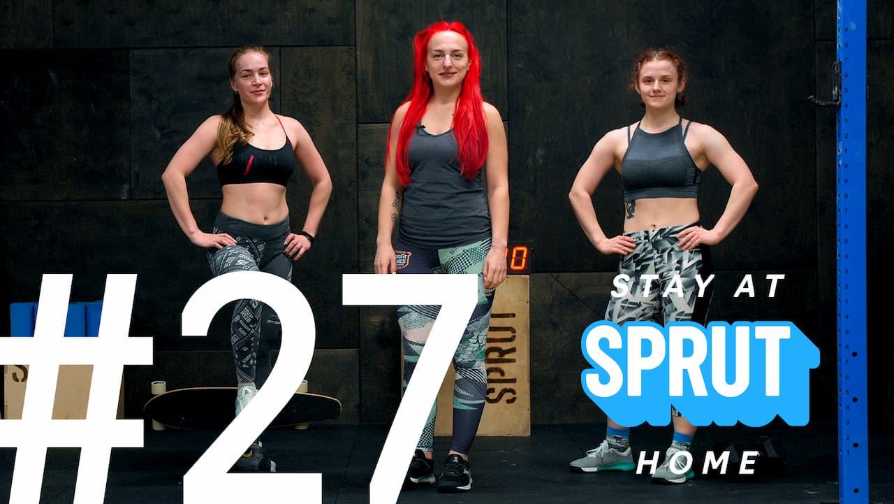 27 домашняя тренировка по кроссфиту SPRUT Stay-at-home